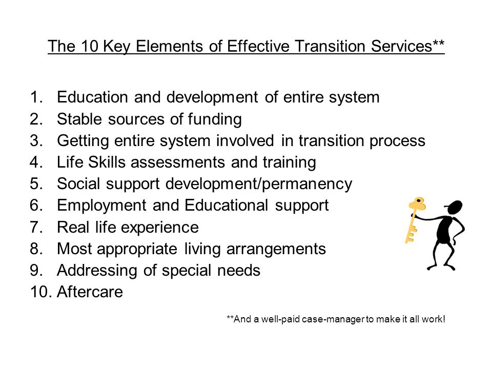 The 10 Key Elements of Effective Transition Services** 1.