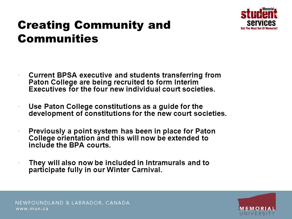 Creating Community and Communities Current BPSA executive and students transferring from Paton College are being recruited to form Interim Executives