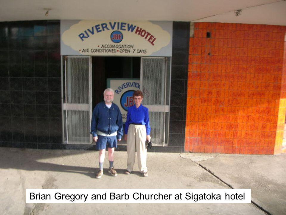 Brian Gregory and Barb Churcher at Sigatoka hotel