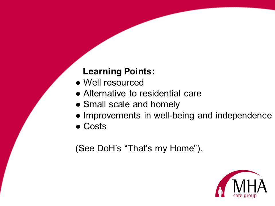 Understanding the individual allows MHA to develop a personalised Care Plan.