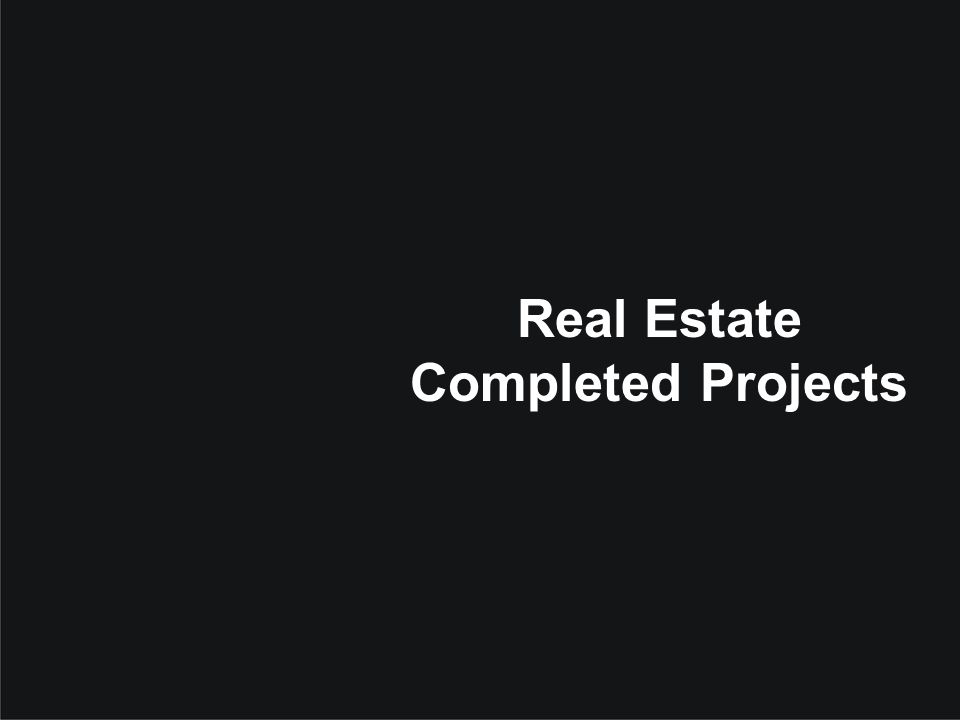 Real Estate Completed Projects