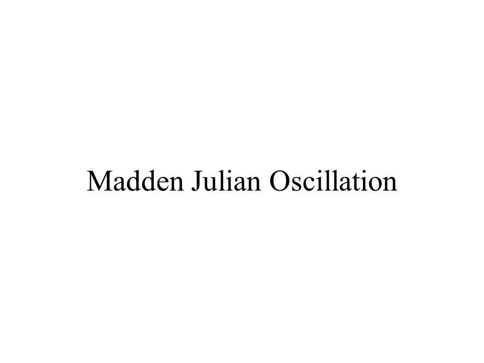 Madden Julian Oscillation