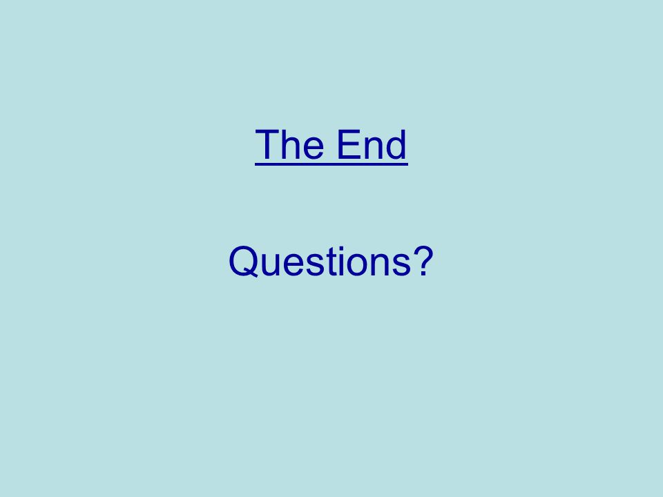 The End Questions