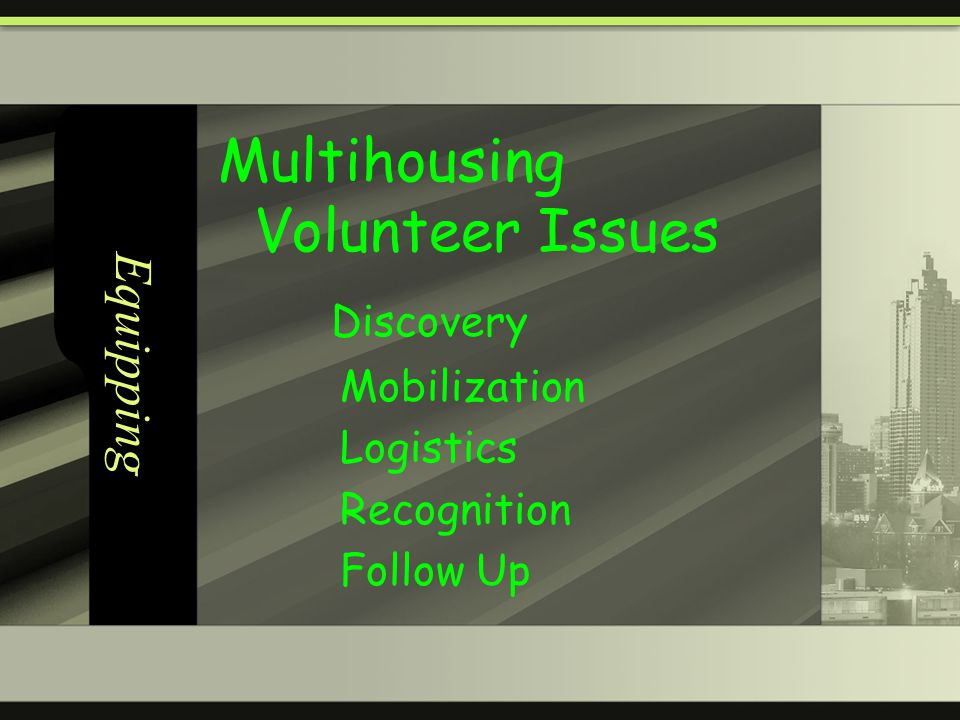 Equipping Multihousing Volunteer Issues Discovery Mobilization Logistics Recognition Follow Up