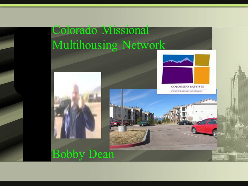Colorado Missional Multihousing Network Bobby Dean