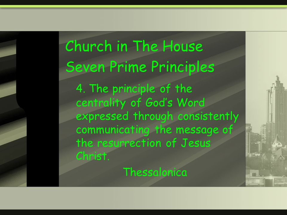 Church in The House Seven Prime Principles 4.