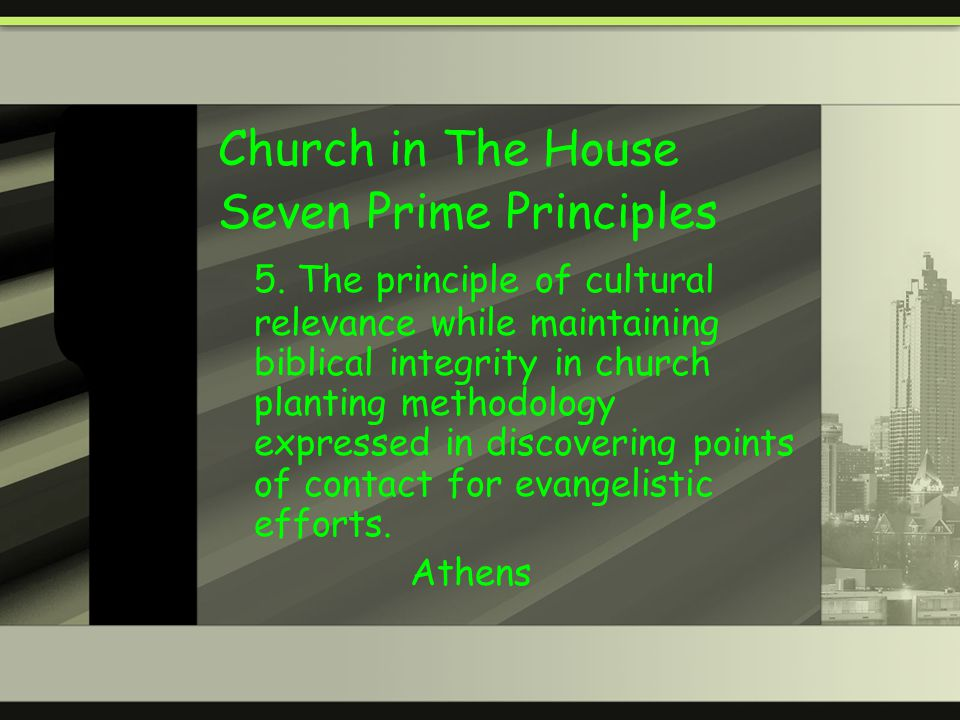 Church in The House Seven Prime Principles 5.