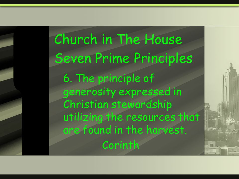 Church in The House Seven Prime Principles 6.