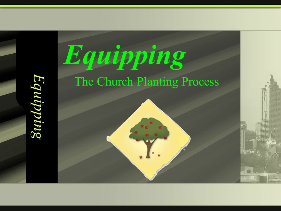 Equipping The Church Planting Process