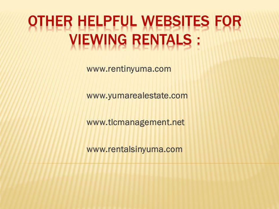 www.rentinyuma.com www.yumarealestate.com www.tlcmanagement.net www.rentalsinyuma.com