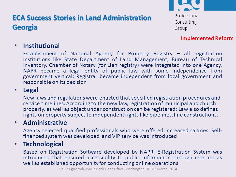 ECA Success Stories in Land Administration Georgia Institutional Establishment of National Agency for Property Registry – all registration institution