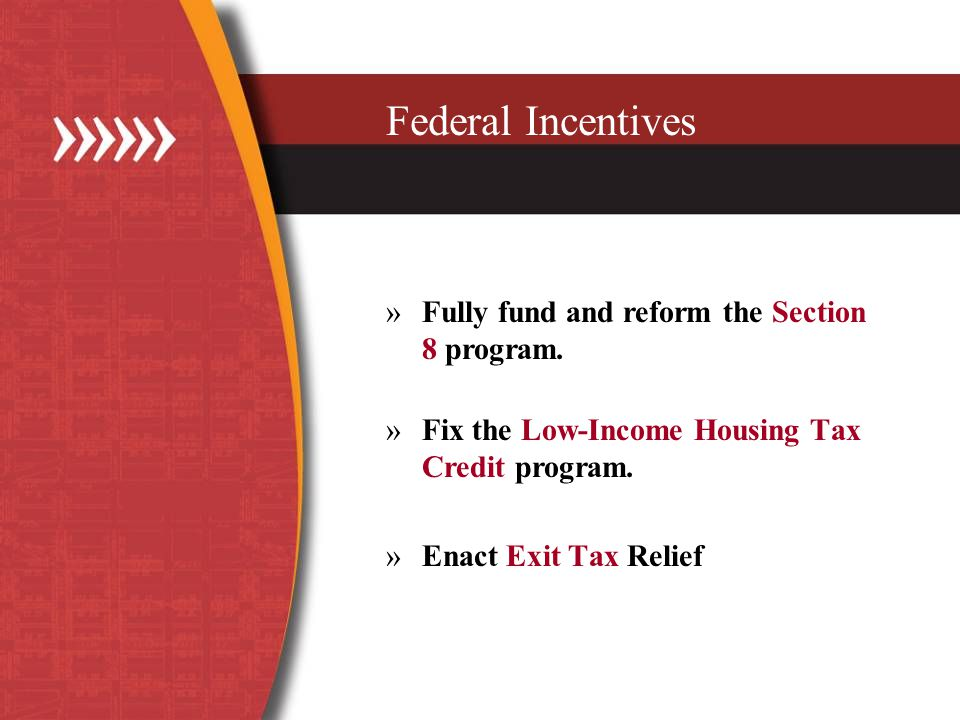 Federal Incentives »Fully fund and reform the Section 8 program.