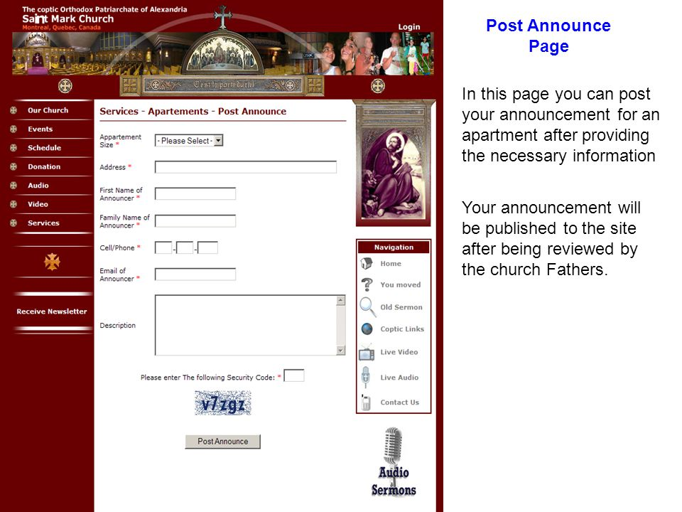 In this page you can post your announcement for an apartment after providing the necessary information Your announcement will be published to the site after being reviewed by the church Fathers.