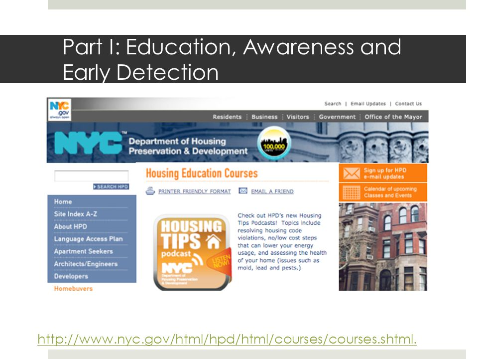 Part I: Education, Awareness and Early Detection http://www.nyc.gov/html/hpd/html/courses/courses.shtml.