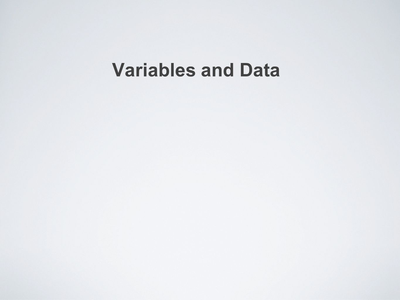 Variables and Data