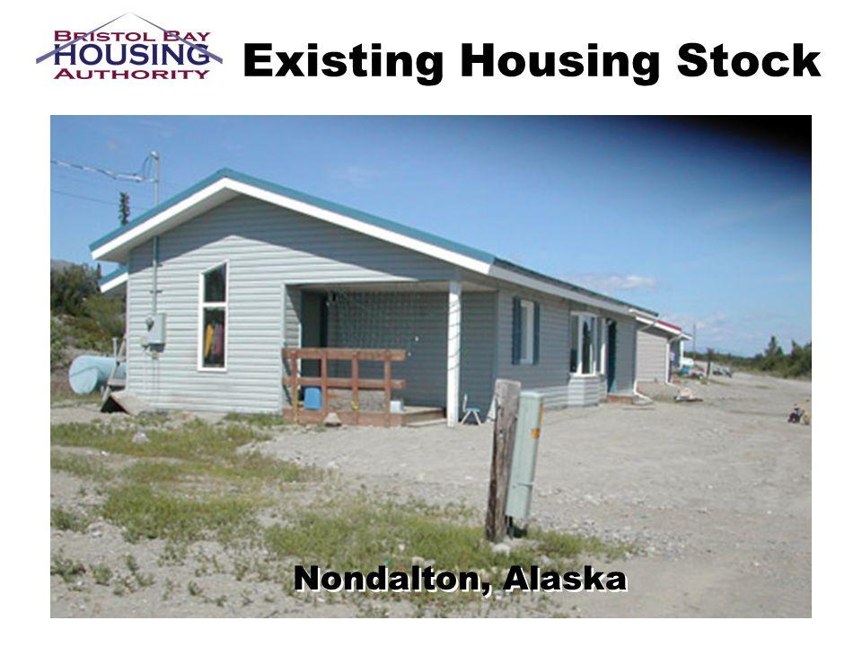 Existing Housing Stock Nondalton, Alaska