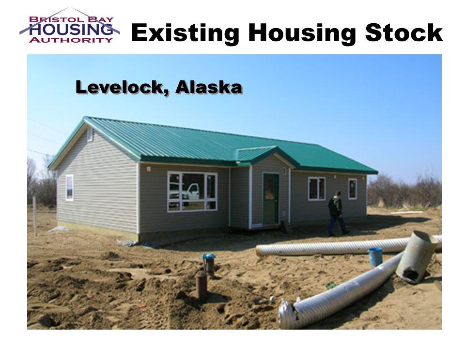 Existing Housing Stock Levelock, Alaska