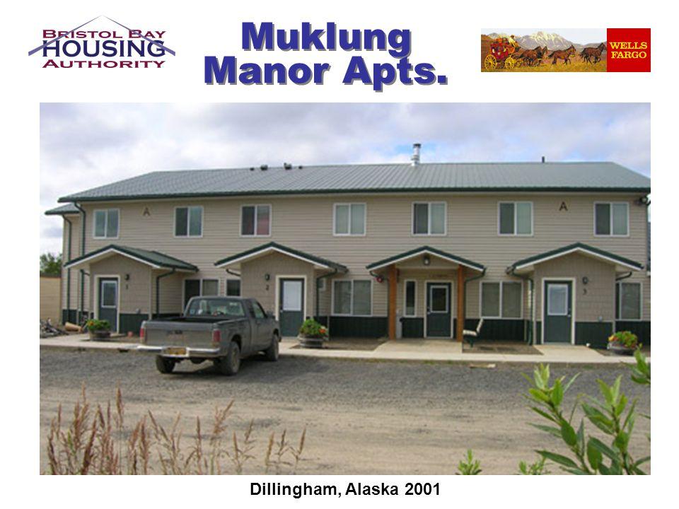Muklung Manor Apts. Dillingham, Alaska 2001