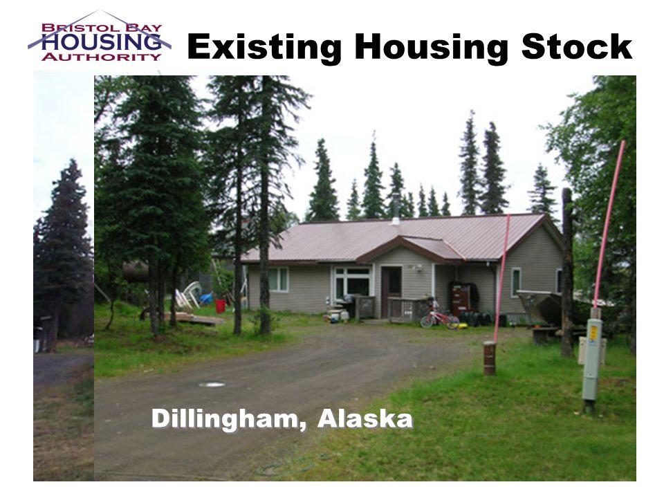 Existing Housing Stock Dillingham, Alaska