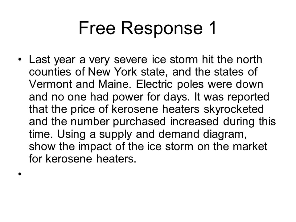 Free Response 1 Last year a very severe ice storm hit the north counties of New York state, and the states of Vermont and Maine. Electric poles were d