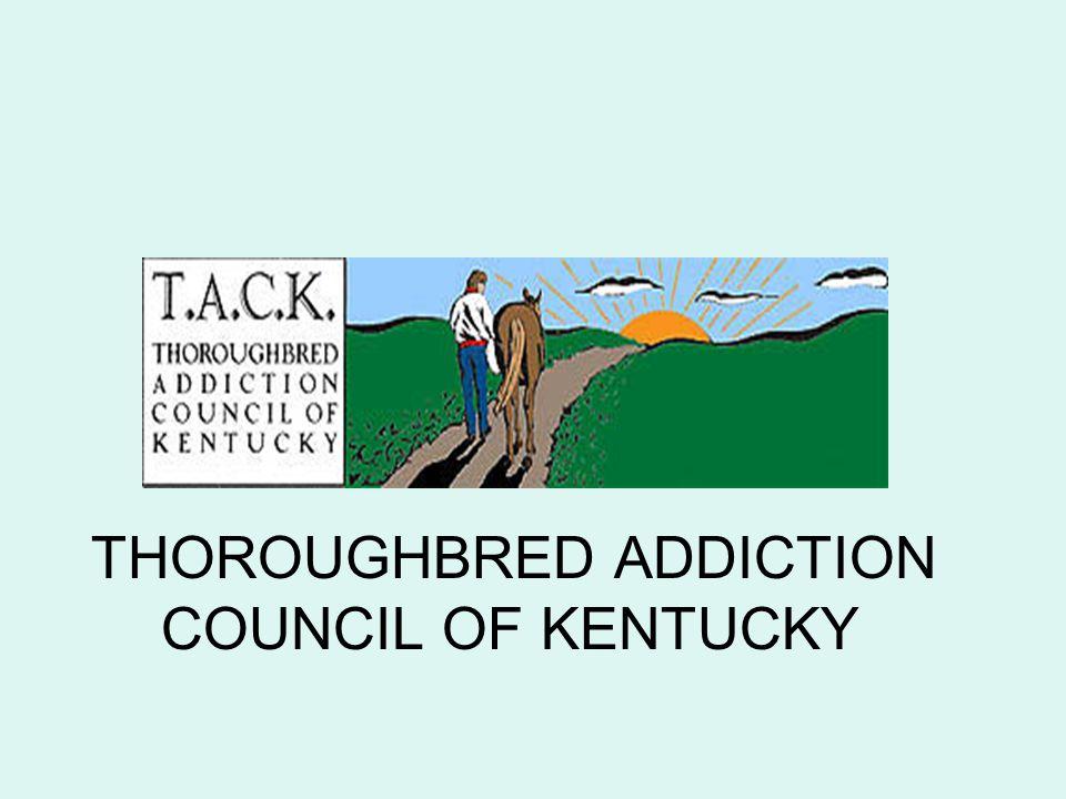 THOROUGHBRED ADDICTION COUNCIL OF KENTUCKY