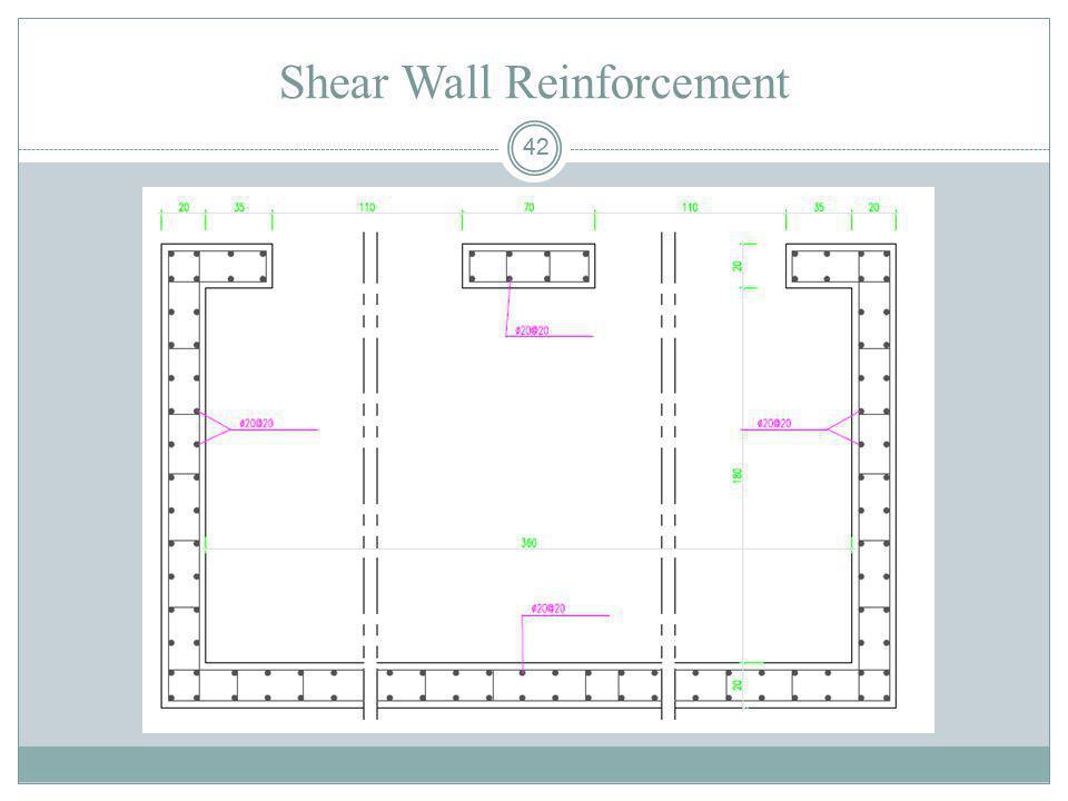 42 Shear Wall Reinforcement