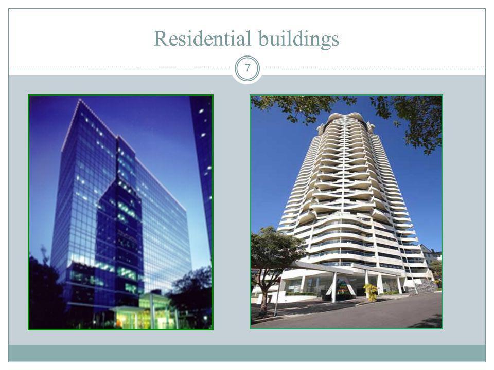 7 Residential buildings