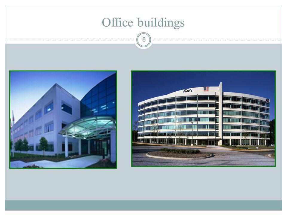 8 Office buildings
