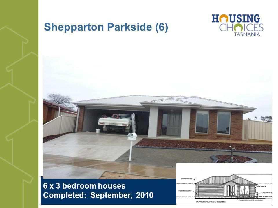 Shepparton Parkside (6) 6 x 3 bedroom houses Completed: September, 2010