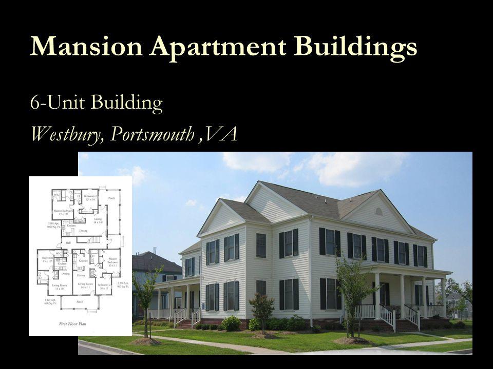 Including Multi-Family in Urban Design Mansion Apartment Buildings 6-Unit Building Westbury, Portsmouth,VA