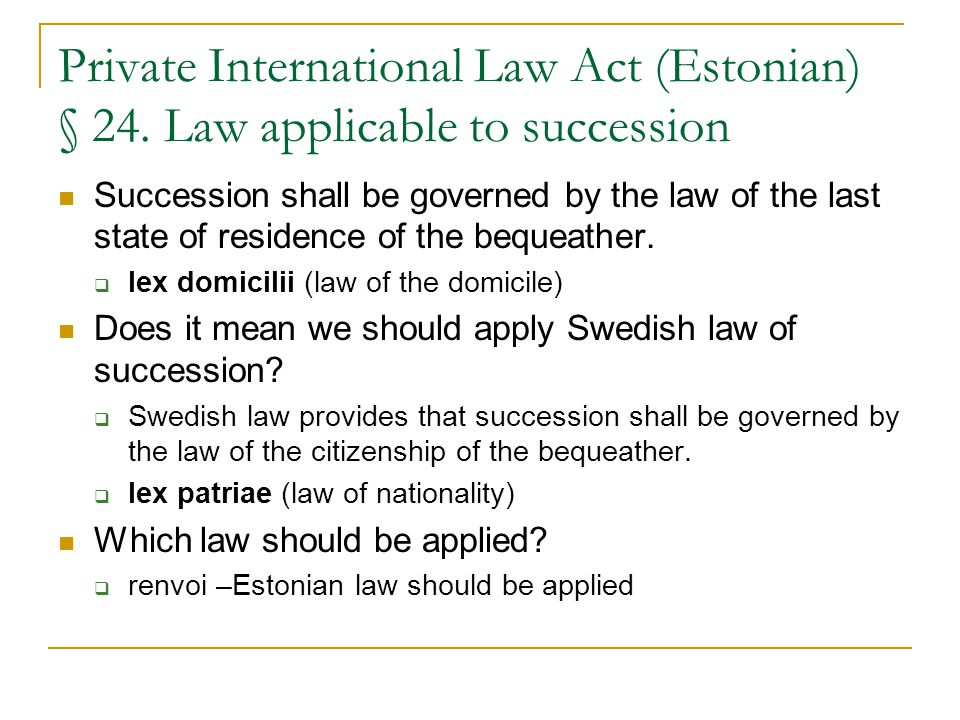 Private International Law Act (Estonian) § 24.