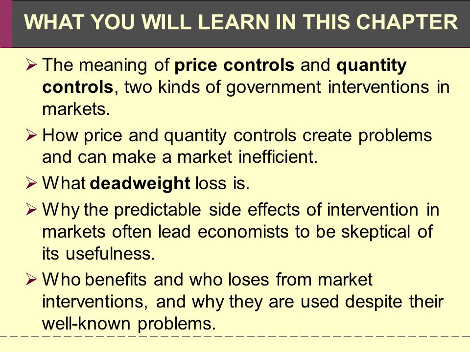 Why Governments Control Prices The market price moves to the level at which the quantity supplied equals the quantity demanded.