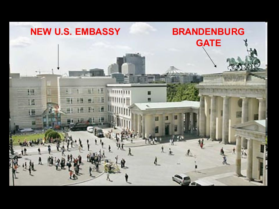 NEW U.S. EMBASSYBRANDENBURG GATE