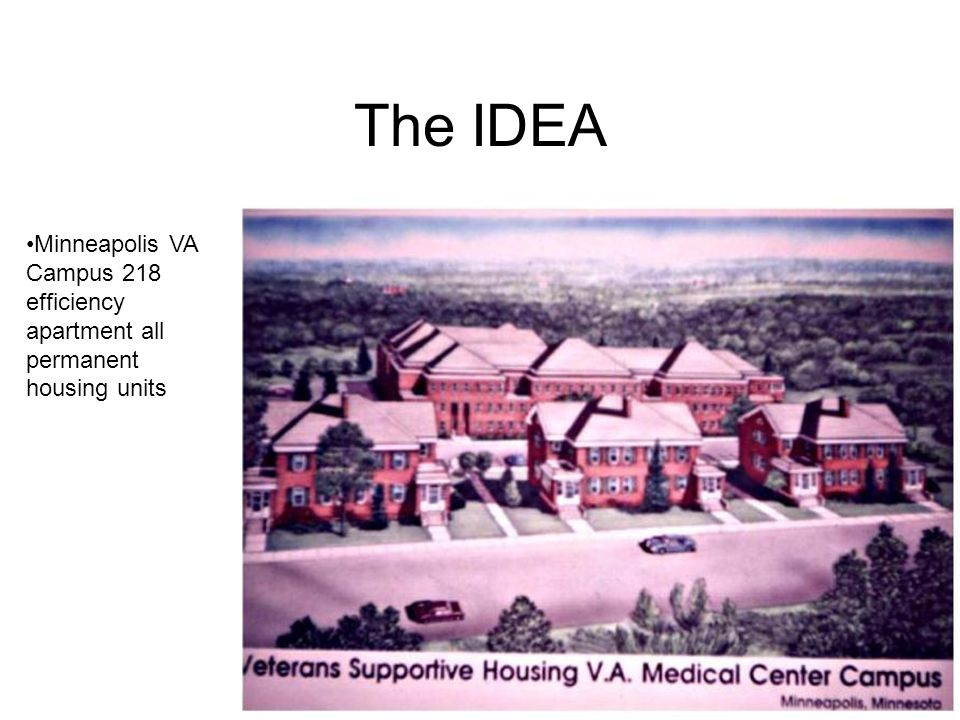 The IDEA Minneapolis VA Campus 218 efficiency apartment all permanent housing units