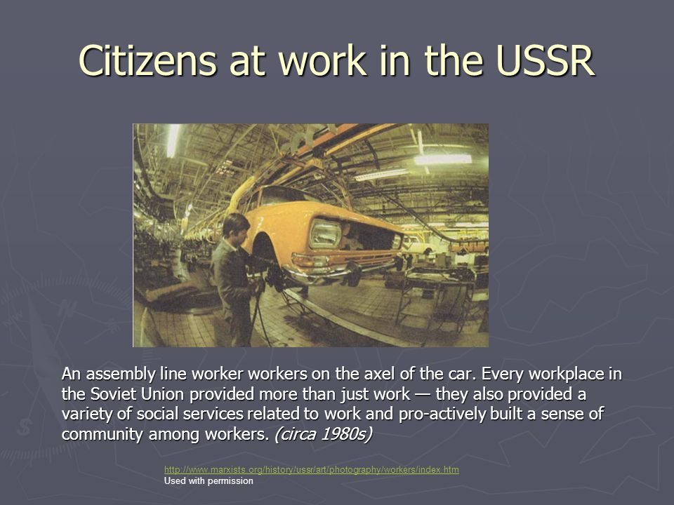 Citizens at work in the USSR An assembly line worker workers on the axel of the car. Every workplace in the Soviet Union provided more than just work