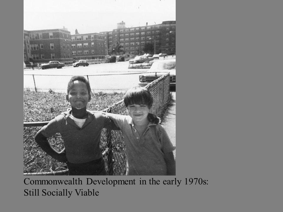 Commonwealth Development in the early 1970s: Still Socially Viable