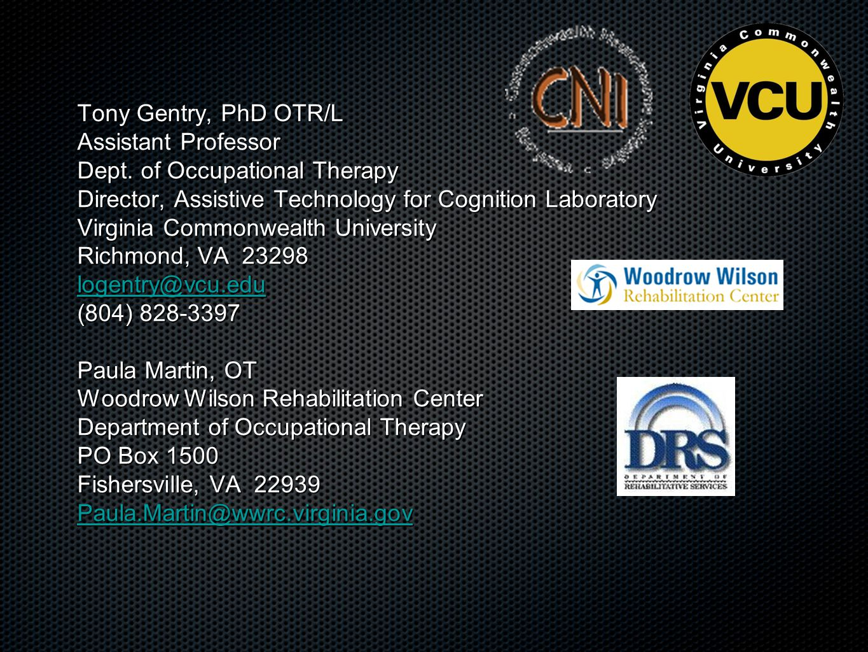 Tony Gentry, PhD OTR/L Assistant Professor Dept.