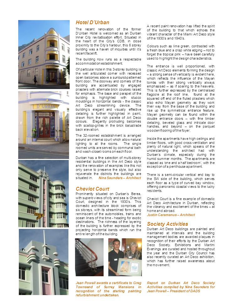 Hotel DUrban The recent renovation of the former DUrban Hotel is welcomed as an Durban Inner City revitatlisation effort. Situated in the heart of the