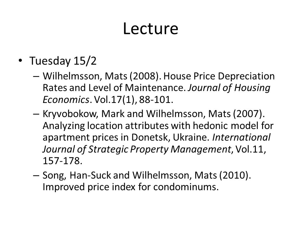 Lecture Tuesday 15/2 – Wilhelmsson, Mats (2008).