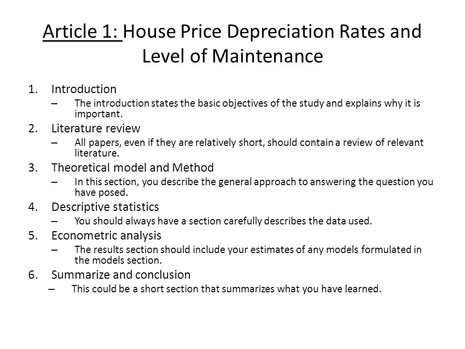 Article 1: House Price Depreciation Rates and Level of Maintenance 1.Introduction – The introduction states the basic objectives of the study and expl