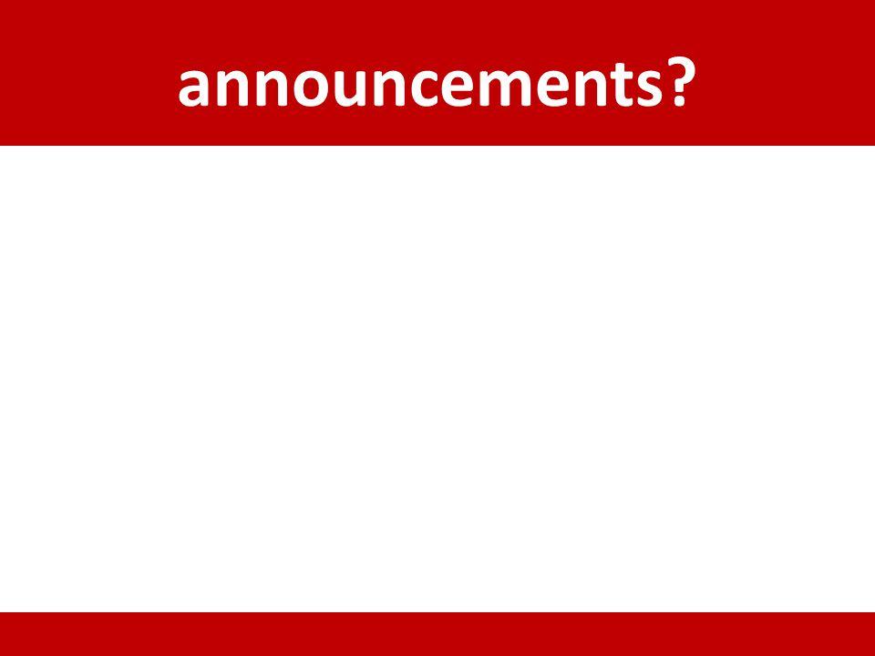 announcements?