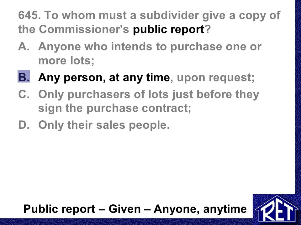645.To whom must a subdivider give a copy of the Commissioner s public report.
