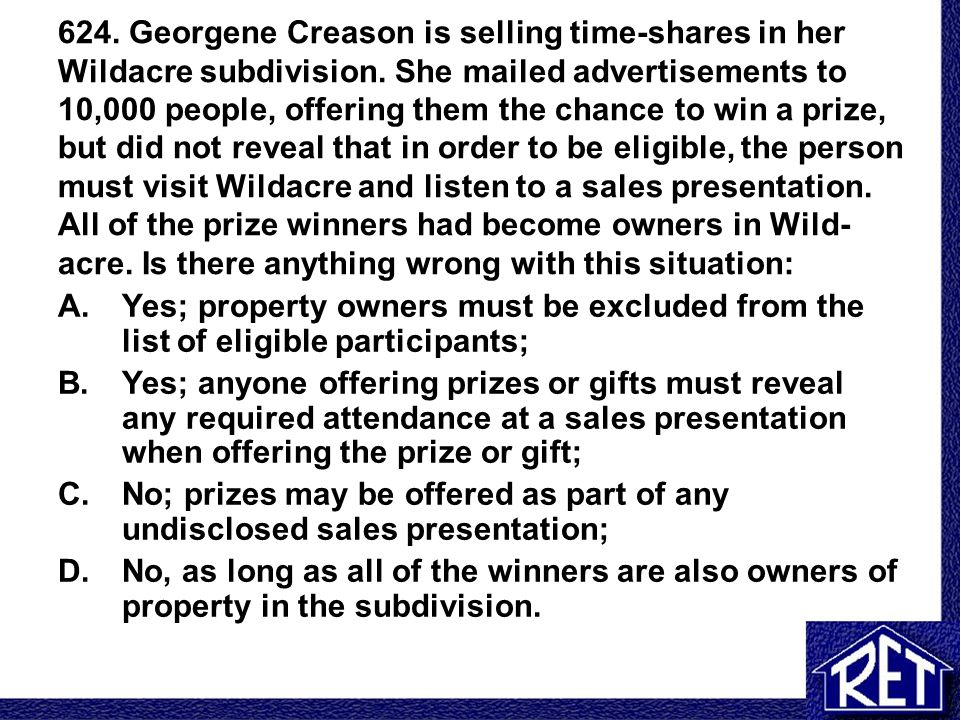 624.Georgene Creason is selling time-shares in her Wildacre subdivision.