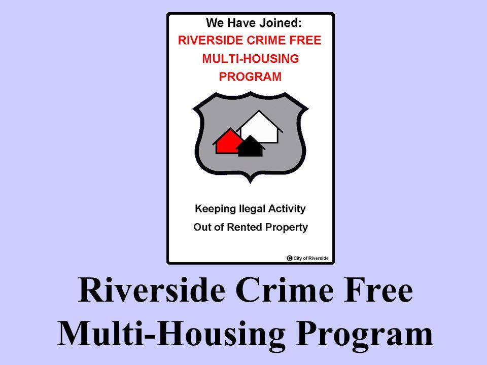 Need for a rental property Program Riverside We saw a need for a Rental Housing Program