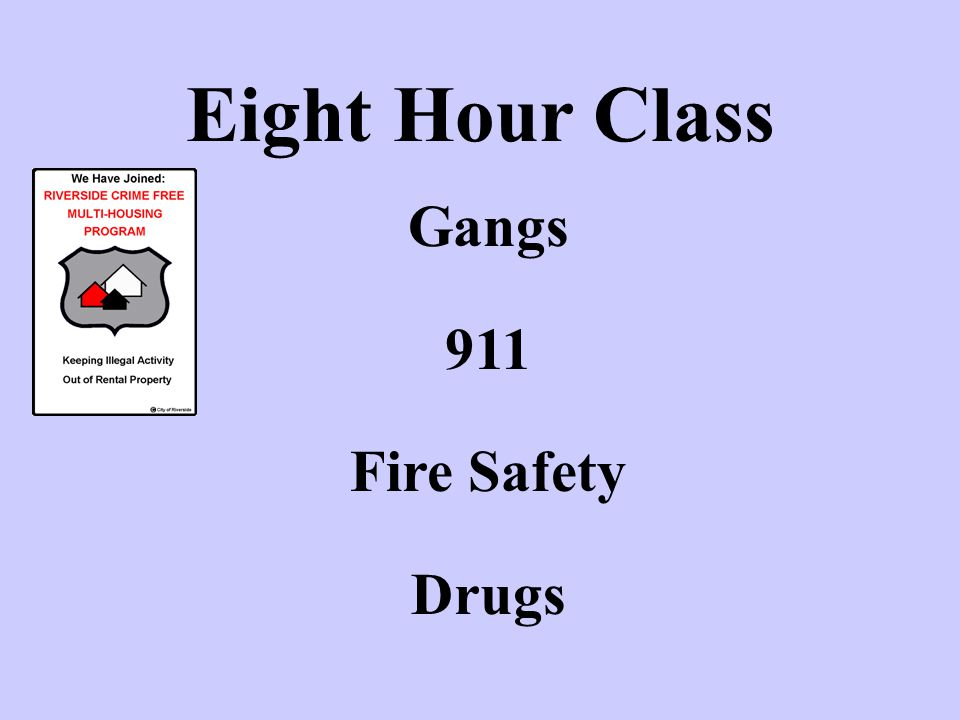 Gangs 911 Fire Safety Drugs Eight Hour Class