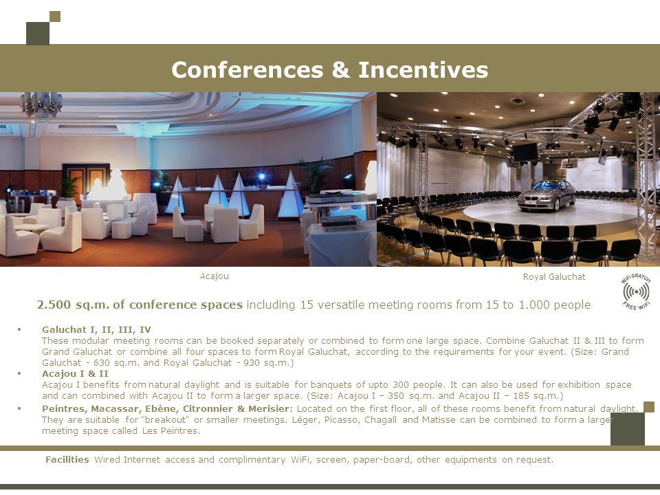 Conferences & Incentives 2.500 sq.m.