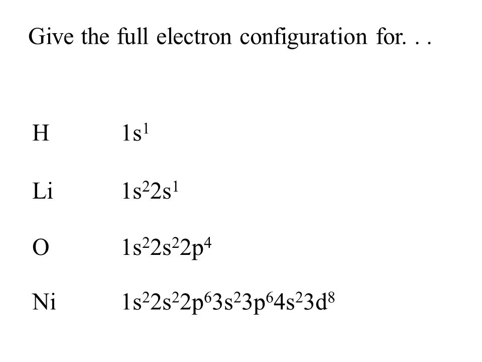 Give the full electron configuration for...