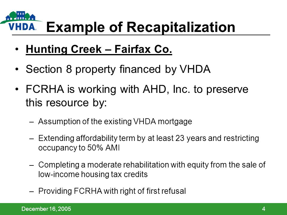 December 16, 20054 Example of Recapitalization Hunting Creek – Fairfax Co.