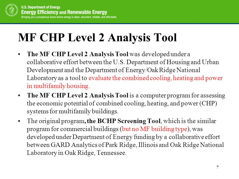 MF CHP Level 2 Analysis Tool The MF CHP Level 2 Analysis Tool was developed under a collaborative effort between the U.S. Department of Housing and Ur