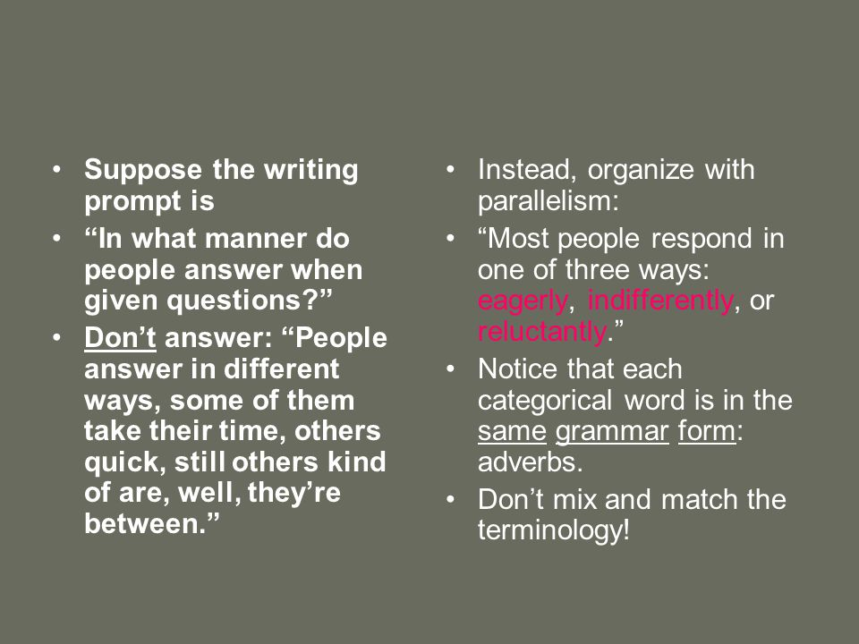Suppose the writing prompt is In what manner do people answer when given questions? Dont answer: People answer in different ways, some of them take th